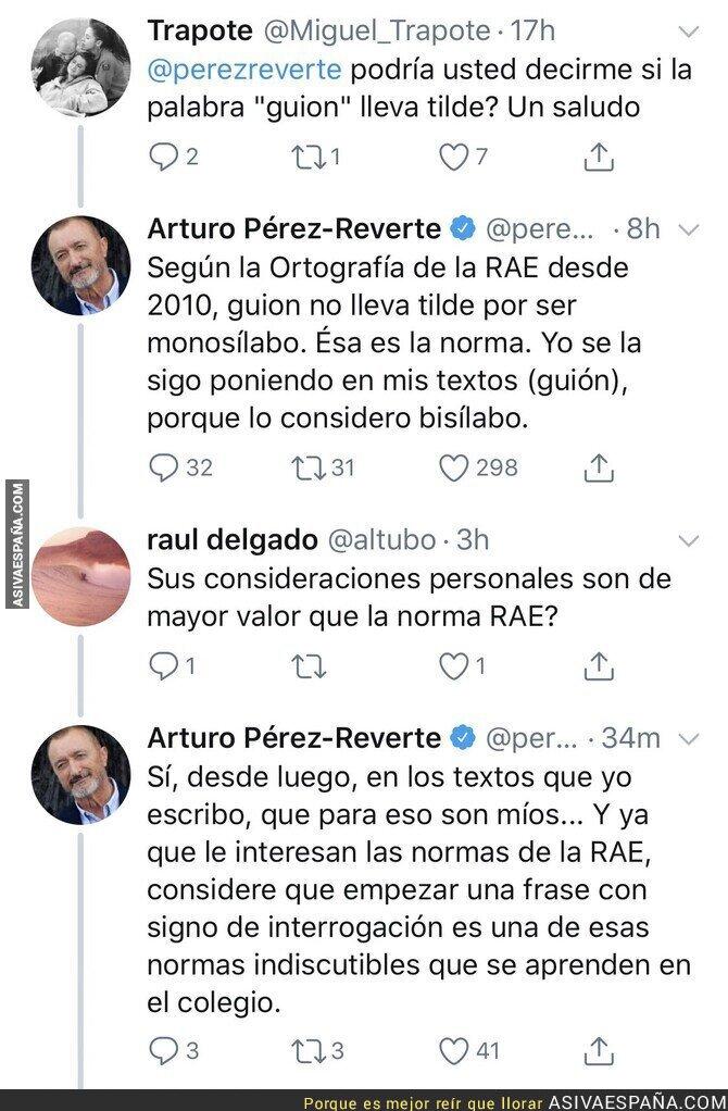 127626 - Le preguntan a Arturo Pérez-Reverte si 'guión' lleva tilde y se lleva una auténtica lección