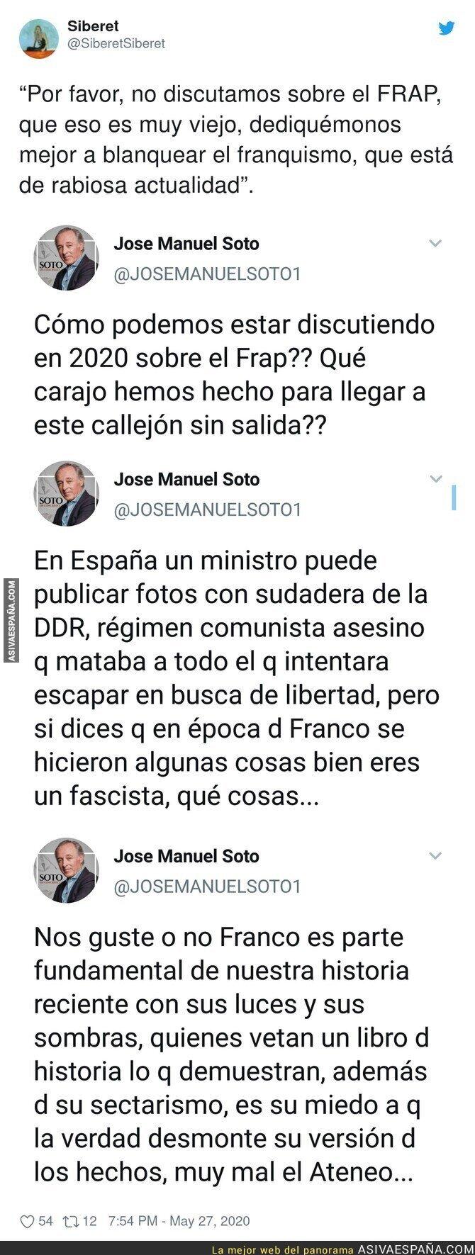 186881 - José Manuel Soto dejando claro su posición sobre el franquismo con estos tuits que le dejan totalmente retratado
