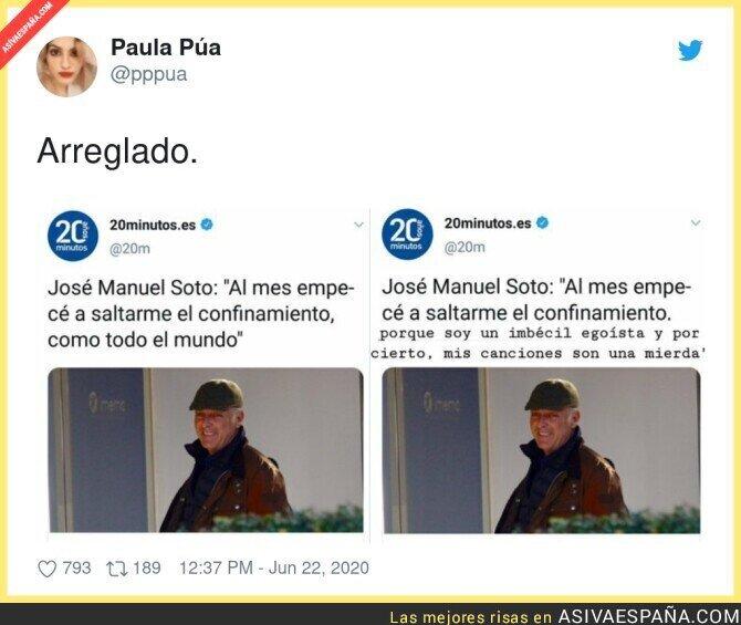 236784 - La falta de respeto de José Manuel Soto a todos los españoles