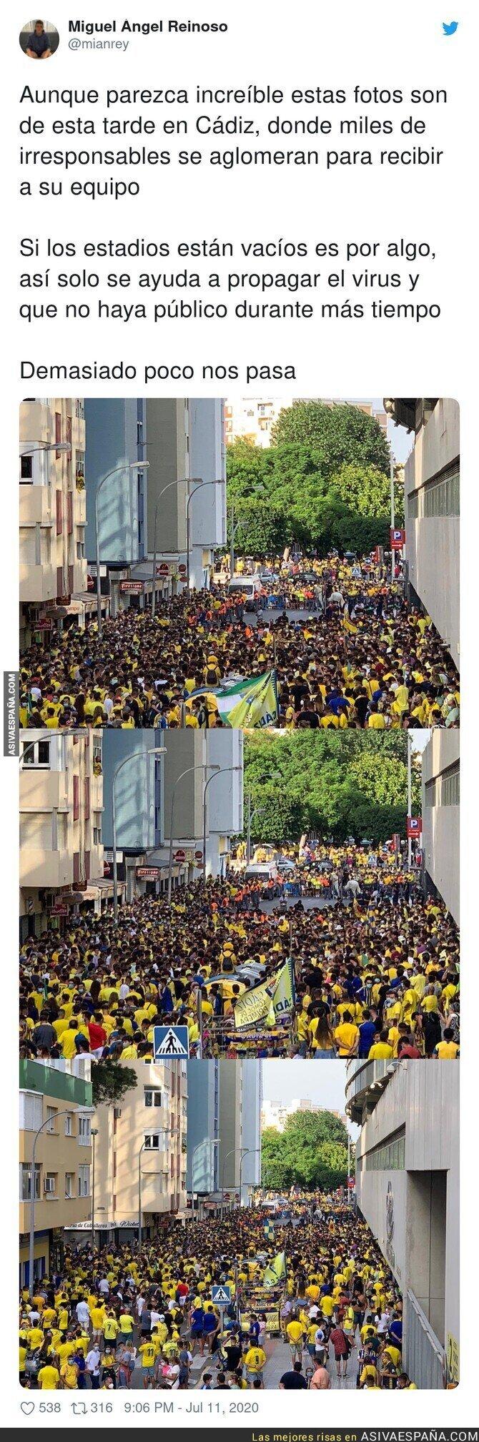 267923 - Total irresponsabilidad de la gente de Cádiz por culpa del fútbol