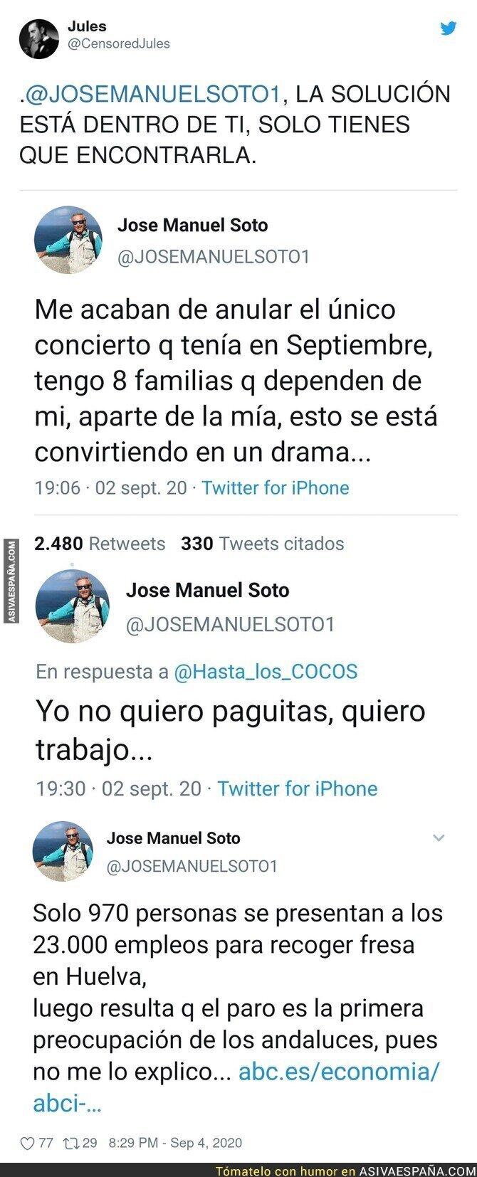 354854 - José Manuel Soto si no trabaja es porque no quiere