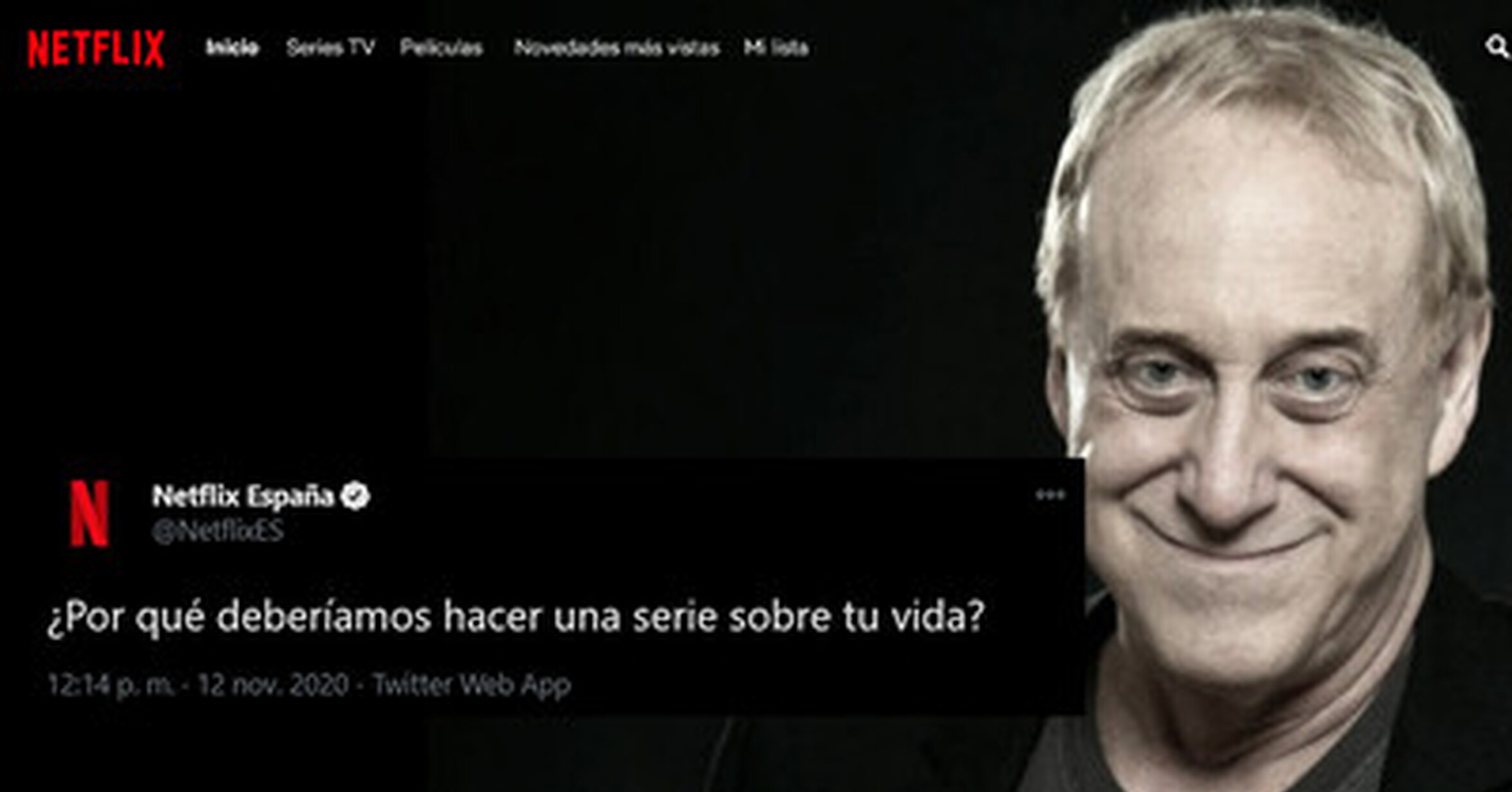 Netflix pregunta en Twitter pregunta por qué debería hacer una serie sobre tu vida y responde Josep M. Mainat con una gran respuesta