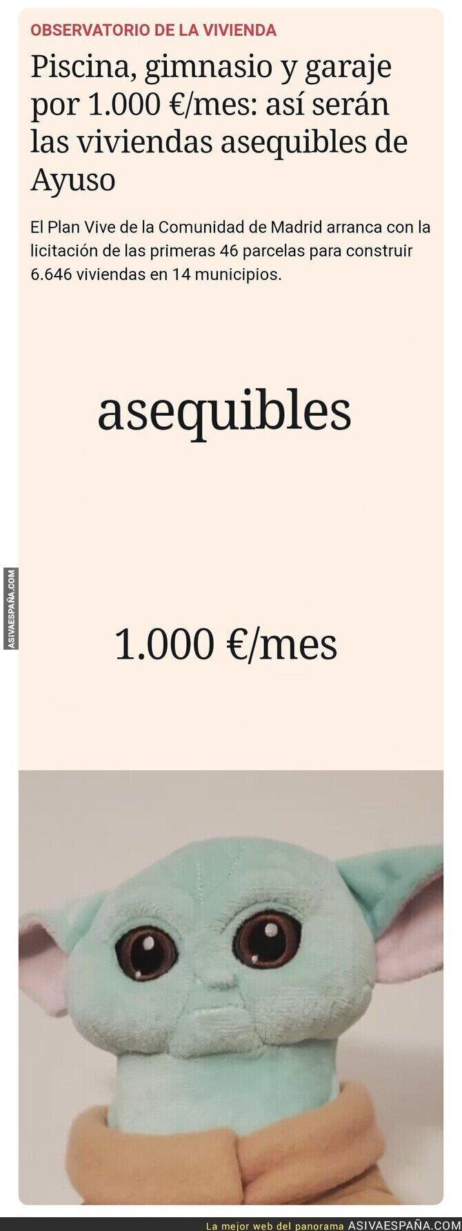 565816 - Como serán las viviendas caras de Ayuso...
