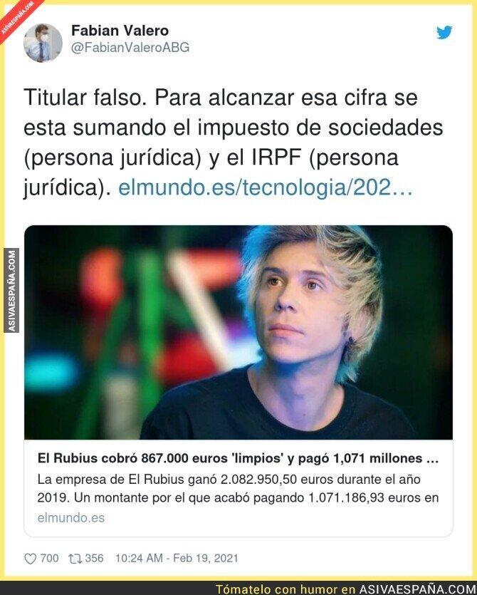 610808 - El Rubius es una persona física, y como tal pago 694.00 de IRPF y ganó limpios 867.000€