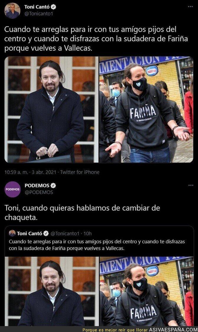 679841 - El ZASCA monumental de PODEMOS a Toni Cantó por hablar de la vestimenta de Pablo Iglesias