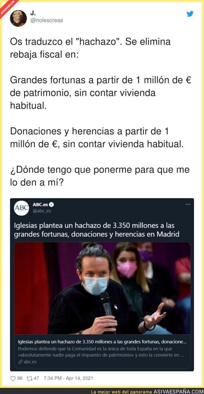 699086 - Ojalá me afectase el hachazo de Pablo Iglesias