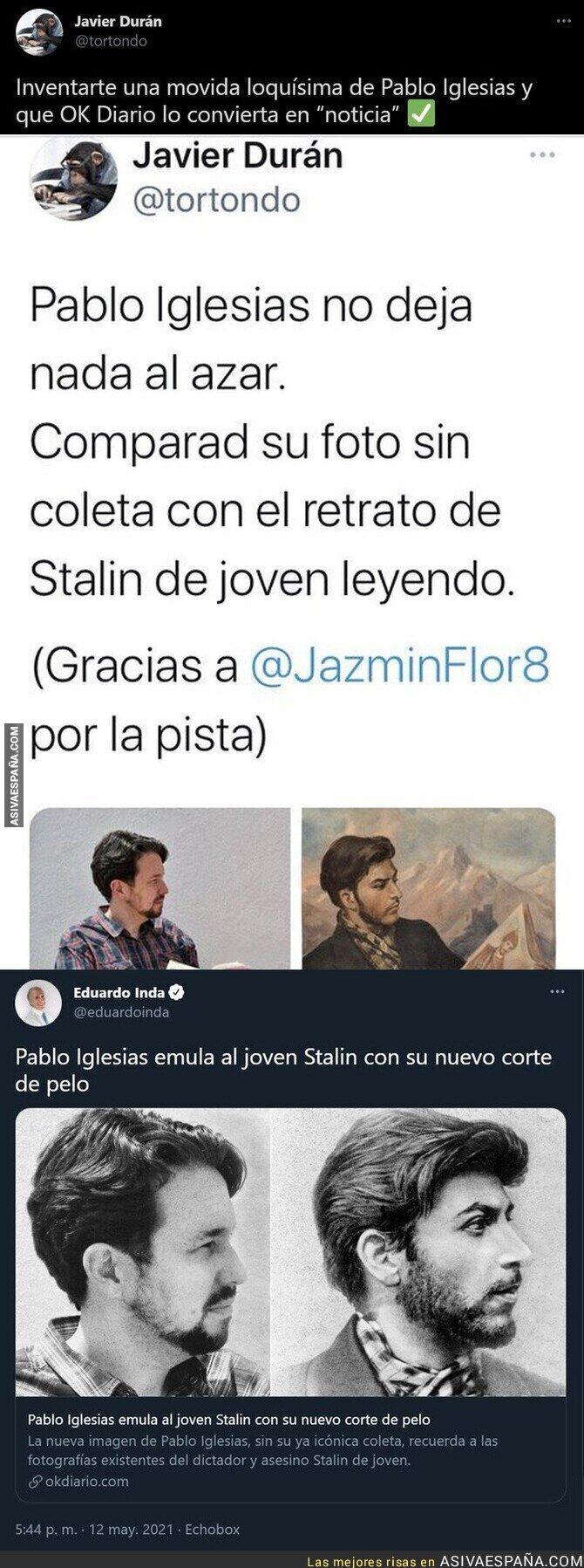 754511 - OKDiario saca esta surrealista noticia sobre Pablo Iglesias y Stalin por su corte de pelo tras la broma de un tuitero