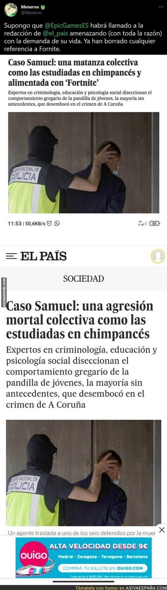 835375 - La irresponsabilidad tremenda de 'El País' relacionando el asesinato de Samuel con el Fortnite que han tenido que borrar