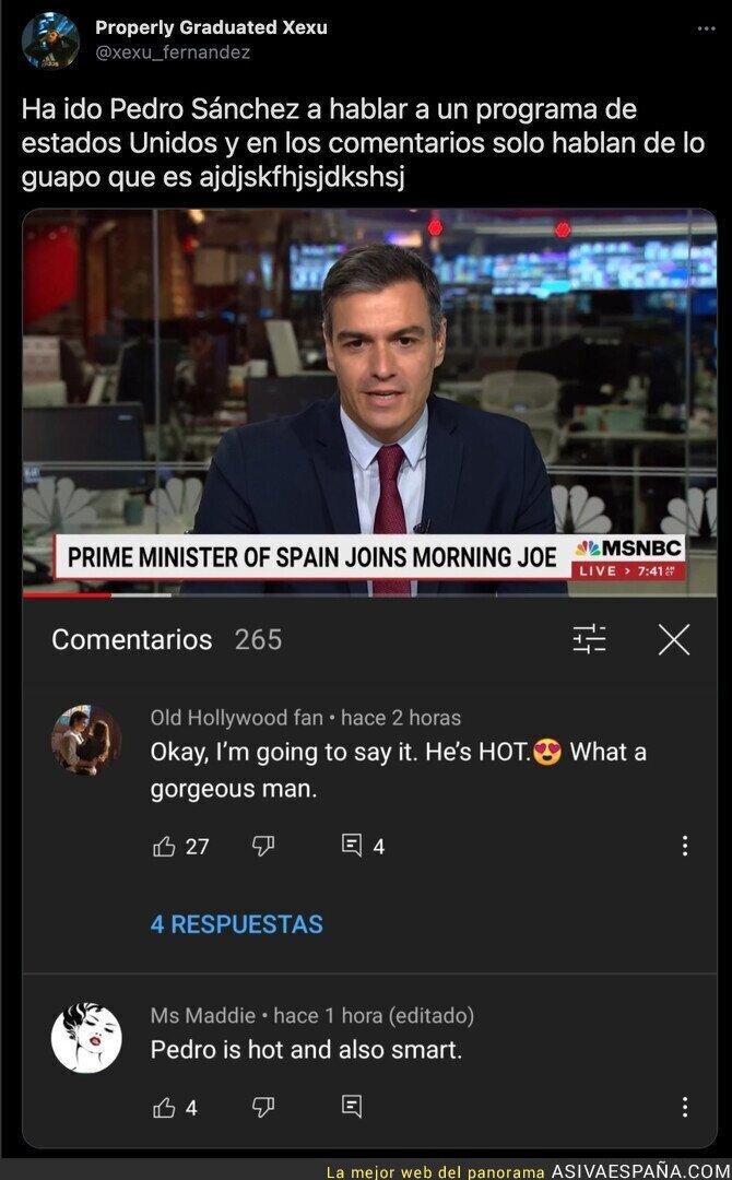 845560 - Pedro Sánchez se convierte en la auténtica sensación de todos con su belleza recibiendo este tipo de comentarios en YouTube