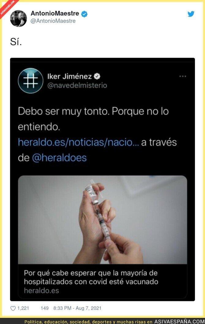 865756 - Iker Jiménez no ha entendido para qué sirve la vacuna del covid