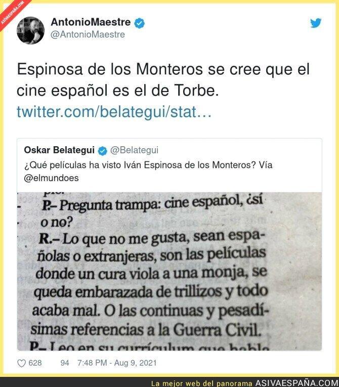 867524 - Espinosa de los Monteros no ha visto nunca una película española