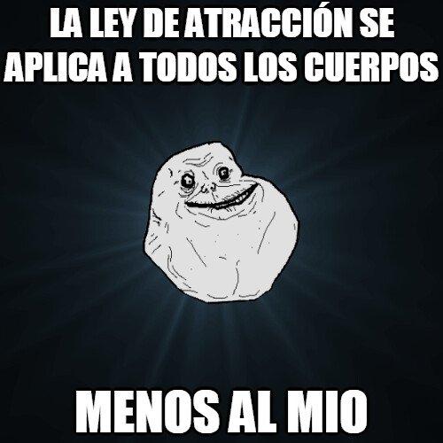 Meme_forever_alone - Ley de atracción