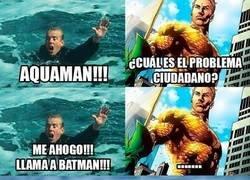 Enlace a Hay algo que nunca le debes pedir a Aquaman