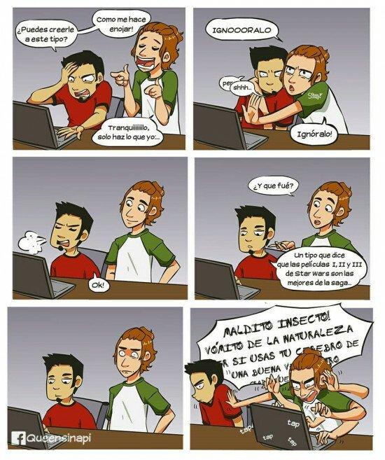 Otros - Hay a veces que no ponen nada fácil no entrar en peleas por internet
