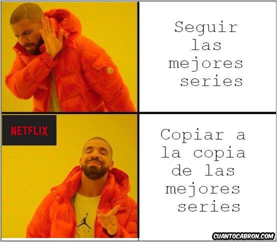 Meme_otros - La verdad sobre Netflix