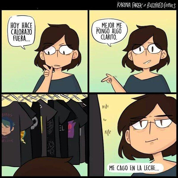 Otros - No existe la ropa clarita en mi vida...
