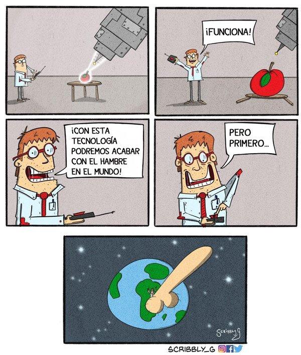 Otros - El deseo de todo científico al inventar algo