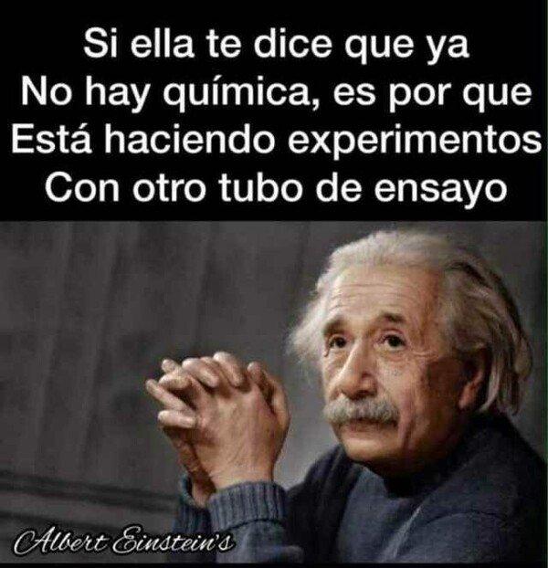 Meme_otros - Albert Einstein sabe bien lo que decía