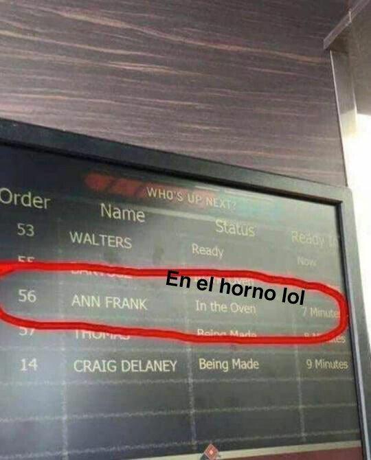 Meme_otros - Anna Frank espera su pedido...
