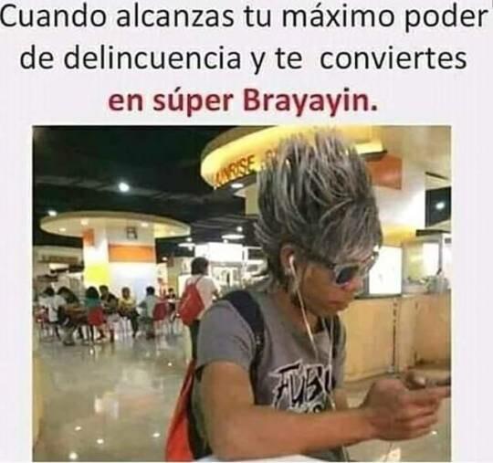 Meme_otros - Super Brayayin