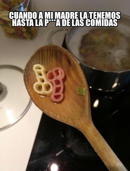 Meme_otros - 'Me tenéis HARTA con las comidas'