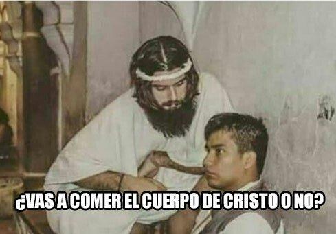 Meme_otros - El cuerpo de Cristo