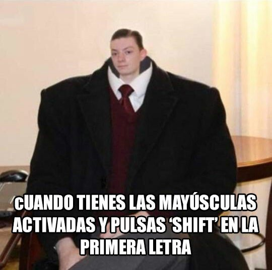 Meme_otros - 'Uy, sorry mayus' es mi frase más usada