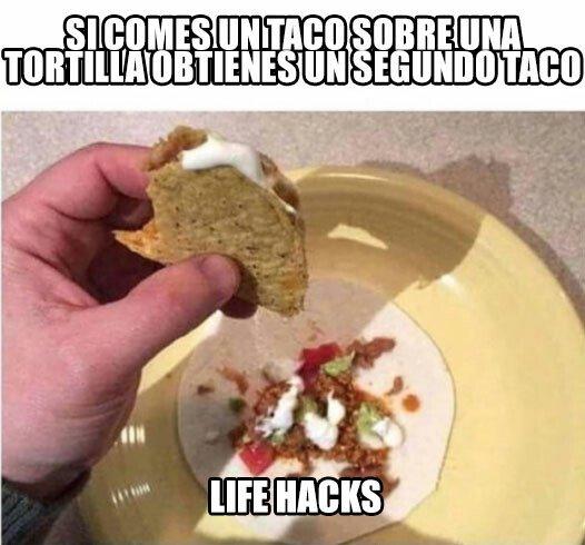 Meme_otros - Con los tacos no se juega, pero si se aprovecha todo mejor
