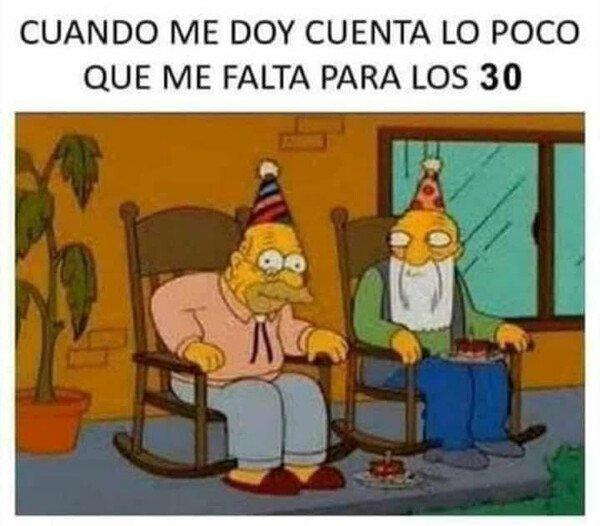 Meme_otros - Me seguiré aferrando a que 'los 30 son los nuevos 20'