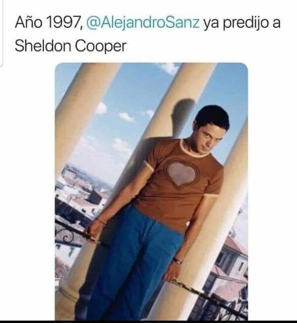 Meme_otros - A Sheldon ya lo predijo Alejandor Sanz