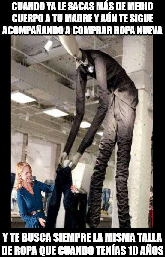 Meme_otros - Mamá ya crecí, y mucho... ese pantalón no me cabe ya ni en medio tobillo...