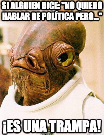 Its_a_trap - Ese alguien acabará hablando de política