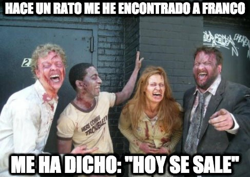 Zombie - Francisco tiene ganas de marcha