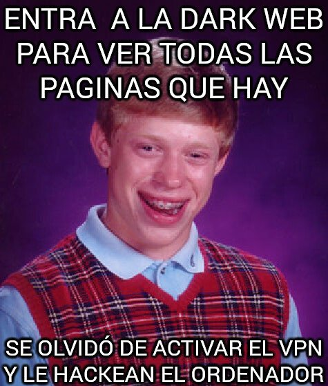 Bad_luck_brian - Es peligroso