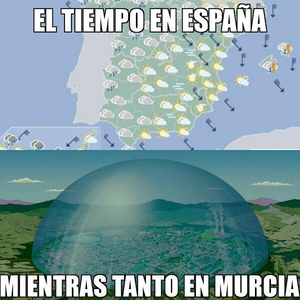 Meme_otros - En Murcia siempre pasa lo mismo