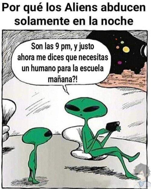 Otros - Los humanos solo somos un trabajo del cole para los aliens