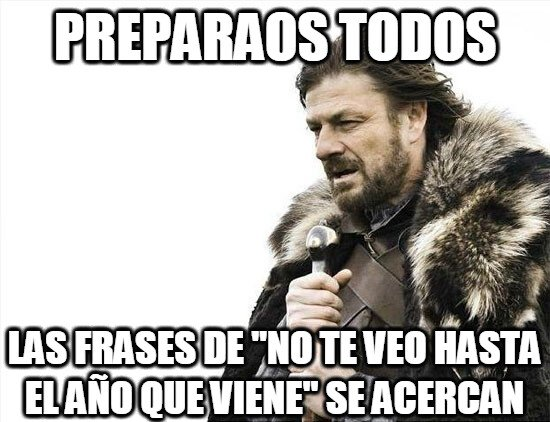 Brace_yourselves - Preparaos todos