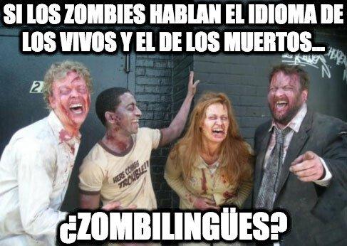 Zombie - No solo tienen su propio humor, también su propio idioma