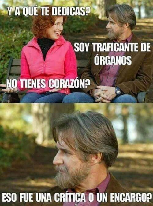 Meme_otros - La típica confusión del traficante de órganos