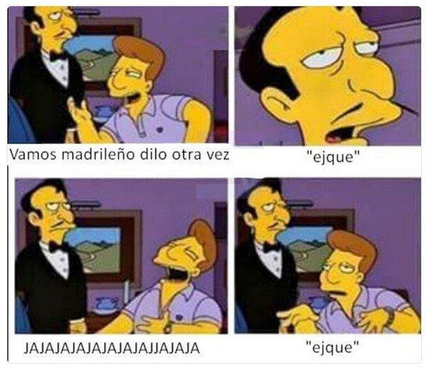 Meme_otros - 'Ejque' me hace gracia como hablas