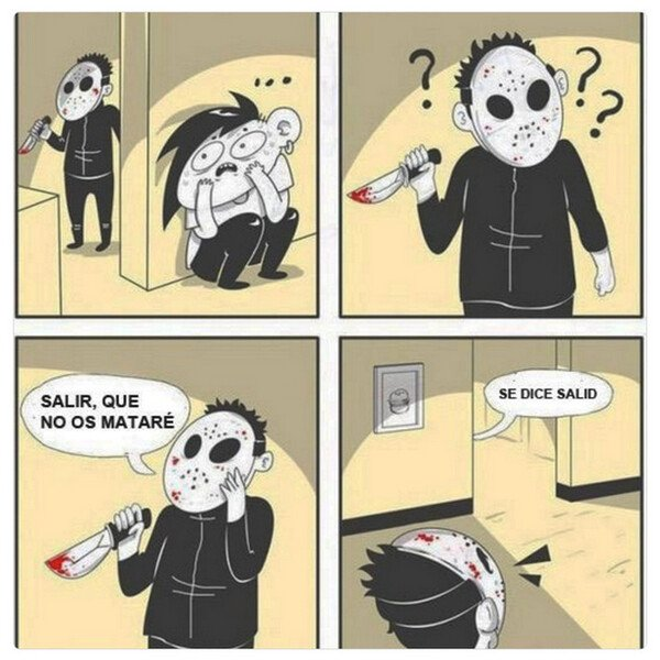 Meme_otros - Esta bien que mates gente, pero al menos habla bien
