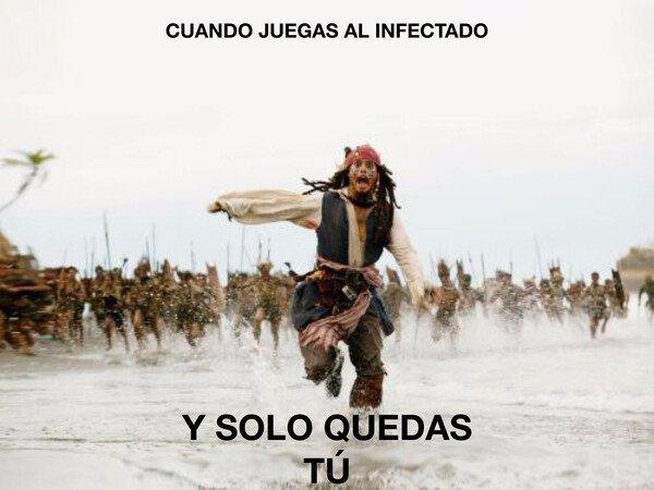 Meme_otros - Cuando juegas al infectado