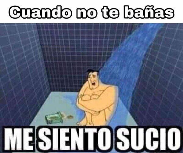 La_cara_que_pones_cuando - Cuando no te bañas