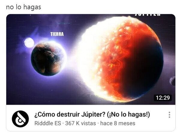 destruir,Jupiter,no lo hagas,planeta,vídeo,youtube