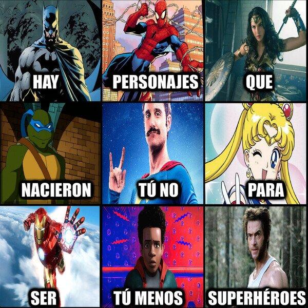 Otros - No todos podemos ser superhéroes