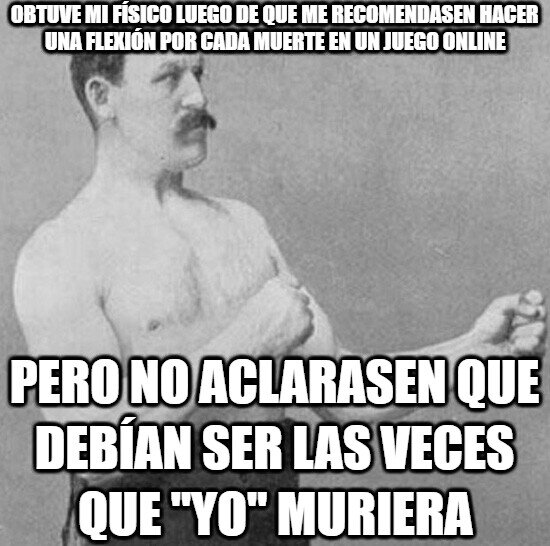 Overly_manly_man - ¿Porque Overly Manly Man es tan fuerte?