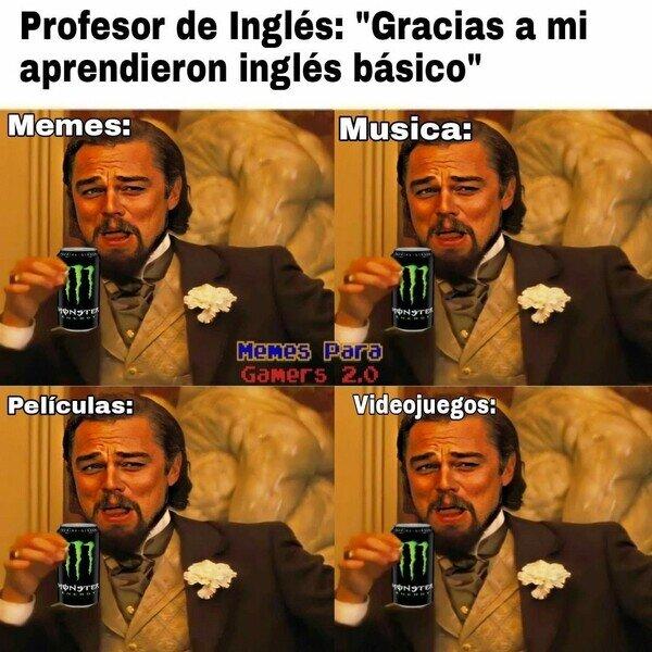 Meme_otros - Mi inglés no ha sido gracias a ti