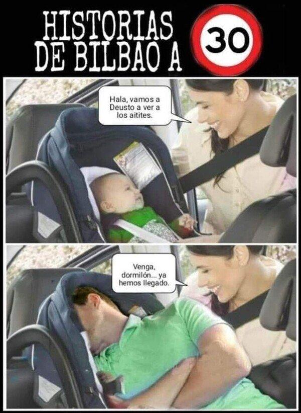 Meme_otros - Desde que en Bilbao el máximo es 30...