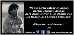 Enlace a Una de las grandes frases que dejó Maradona