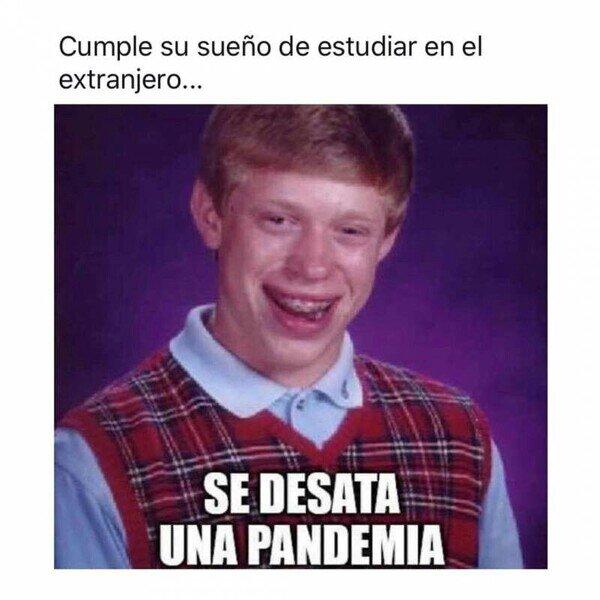 Bad_luck_brian - Maldita pandemia